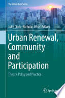 Urban Renewal  Community and Participation