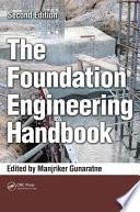 The Foundation Engineering Handbook, Second Edition