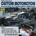 Advanced Custom Motorcycle Assembly & Fabrication Manual