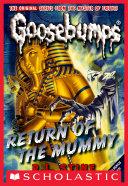Return of the Mummy (Classic Goosebumps #18)
