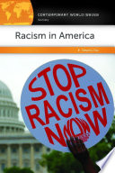 Racism in America  A Reference Handbook