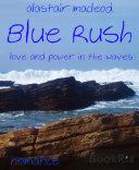 Blue Rush Pdf/ePub eBook