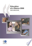 Education at a Glance 2008 OECD Indicators