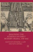 Imagining the Audience in Early Modern Drama, 1558-1642 [Pdf/ePub] eBook