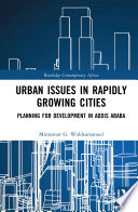 Urban Issues in Rapidly Growing Cities