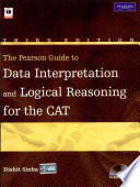 """""""The Pearson Guide to Data Interpretation and Logical Reasoning for the CAT"""" by Sinha Nishit K"""