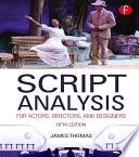 Script Analysis For Actors Directors And Designers Book
