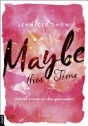 Maybe this Time - Und auf einmal ist alles ganz anders Pdf/ePub eBook
