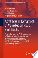 Advances in Dynamics of Vehicles on Roads and Tracks