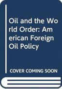 Oil and the World Order