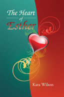 The Heart of Esther