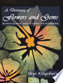 A Dictionary of Flowers and Gems