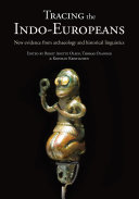 Tracing the Indo Europeans
