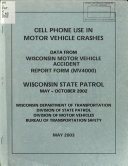 Cell Phone Use in Motor Vehicle Crashes