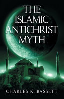 The Islamic Antichrist Myth