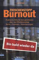 Zwischenstopp Burnout: Praktische Hilfe fÃ1⁄4r den geordneten Aus- ...