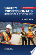"""Safety Professional's Reference and Study Guide"" by W. David Yates"