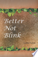 Better Not Blink Book