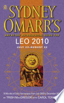 Sydney Omarr's Day-By-Day Astrological Guide for the Year 2010: Leo