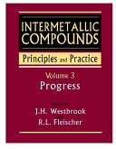 Intermetallic Compounds  Principles and Practice  Volume 3 Book