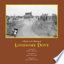 A Book on the Making of Lonesome Dove Book