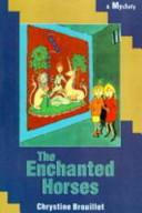 The Enchanted Horses