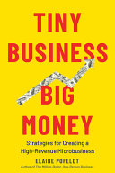 Tiny Business  Big Money