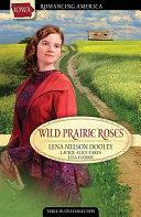 Wild Prairie Roses Book