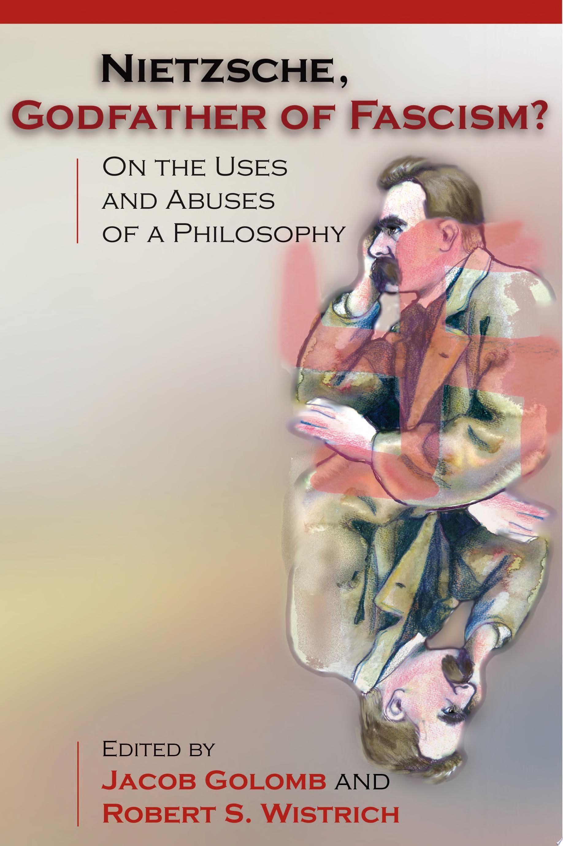 Nietzsche  Godfather of Fascism