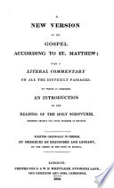 A New Version Of The Gospel According To Saint Matthew With A Literal Commentary Written Originally In French By Messieurs De Beausobre And Lenfant Book PDF