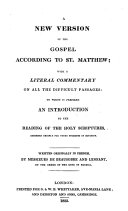 A New Version of the Gospel According to Saint Matthew  with a Literal Commentary     Written Originally in French  by Messieurs De Beausobre and Lenfant