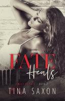 Fate Heals (Twist of Fate Book 2) [Pdf/ePub] eBook