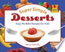 Super Simple Desserts: