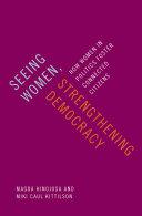 Seeing Women  Strengthening Democracy