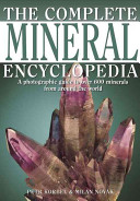 The Complete Mineral Encyclopedia