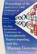 Electrophoresis, Supercomputing And The Human Genome - Proceedings Of The First International Conference Pdf/ePub eBook