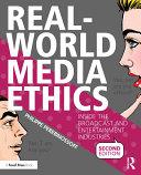 Real-World Media Ethics