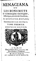 Menangiana ou les bons mots et remarques critiques, historiques, morales & d'érudition, 1