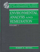 Encyclopedia of Environmental Analysis and Remediation  8 Volume Set
