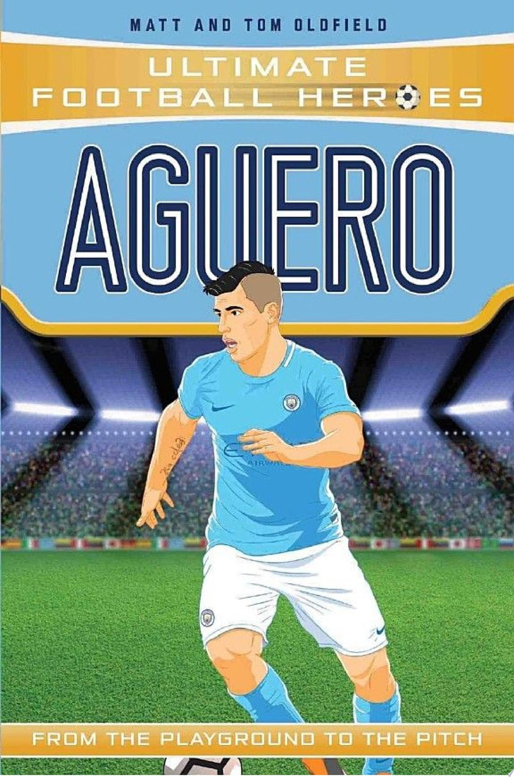 Aguero  Ultimate Football Heroes    Collect Them All