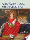 Fairy Tales And The Art Of Subversion Book PDF