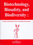 Biotechnology  Biosafety  and Biodiversity