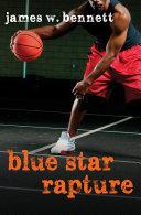 Blue Star Rapture