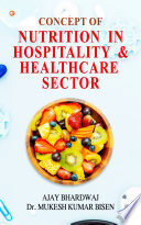 Concept of Nutrition in Hospitality   Healthcare Sector Book