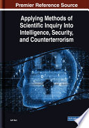 Applying Methods of Scientific Inquiry Into Intelligence, Security, and Counterterrorism