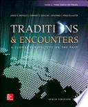 Traditions & Encounters Volume 2 from 1500 to the Present