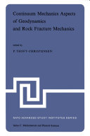 Continuum Mechanics Aspects of Geodynamics and Rock Fracture Mechanics