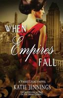 When Empires Fall Book