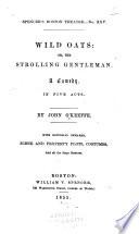 Wild Oats: Or, The Strolling Gentleman