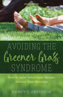 Avoiding the Greener Grass Syndrome 2nd Edition Pdf/ePub eBook